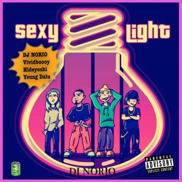 """MUZE"" 衣装提供 ""DJ NORIO"" Sexy Light feat. Vividboooy, Young Dalu & Hideyoshi (Official Video)"