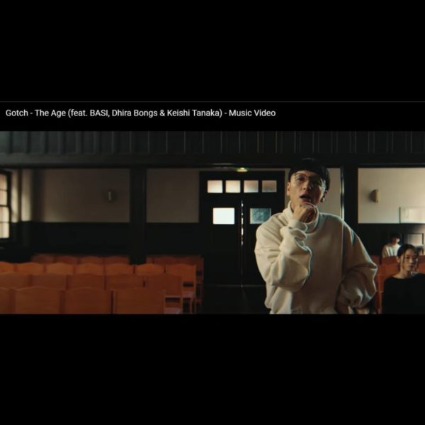 """MUZE"" 衣装提供 ""Gotch – The Age (feat. BASI, Dhira Bongs & Keishi Tanaka) – Music Video"""