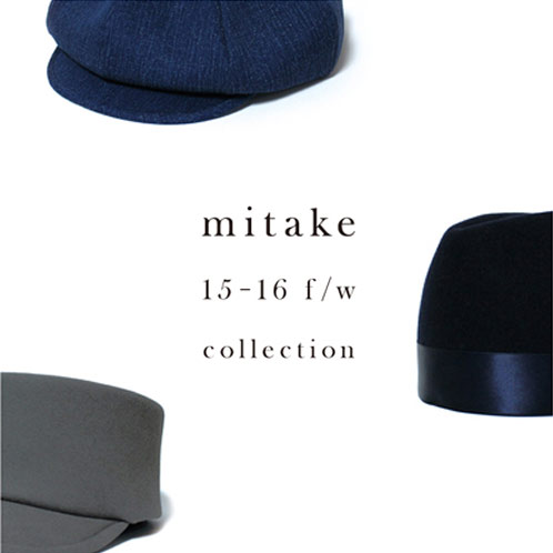 ◾︎H>FRACTAL◾︎ COMING SOON / 【mitake】 2015-16 f/w collection