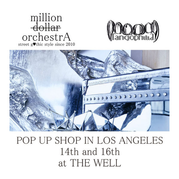 """弊社がコンサルティングを行っているブランド""""million dollar orchestrA""""がLOS ANGELESにて新進気鋭ブランド""""Fangophilia""""と合同Exhibitionを開催致しました。"""