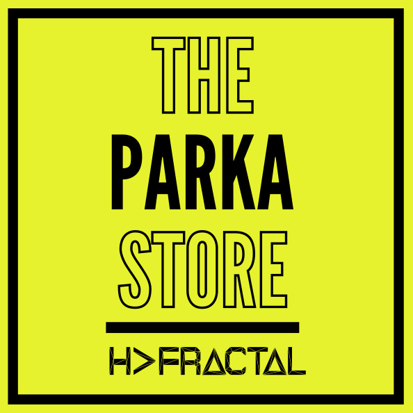 本日より開催!「THE PARKA STORE by H>FRACTAL」