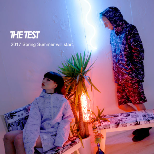 【THE TEST】2017 Spring/Summer Collection