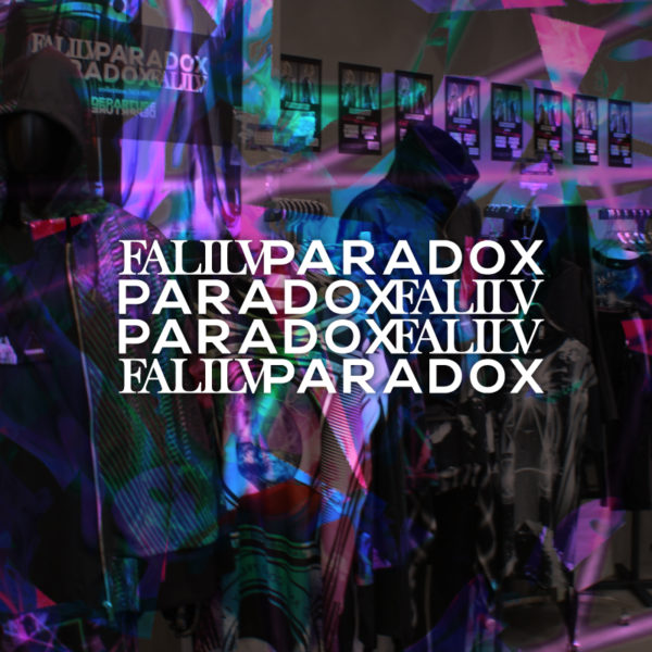 """Falilv×PARADOX"" POP UP SHOP in H>FRACTAL"
