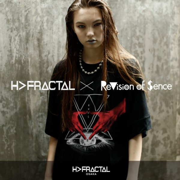 ReVision of Sence ×H>FRACTAL – COLLABORATION GRAPHIC T-SHIRTS