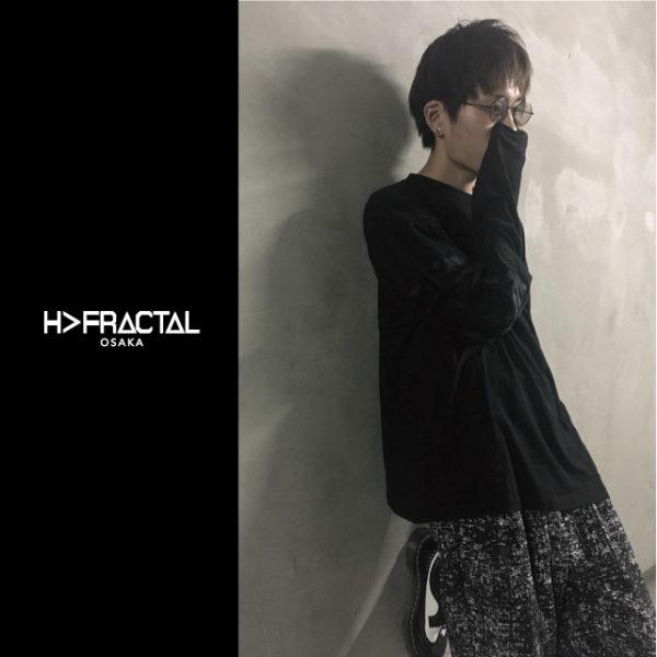9/2(SAT) : H>FRACTAL OSAKA 2017AW STYLING 【PARADOX】LAYERED LONG TEE