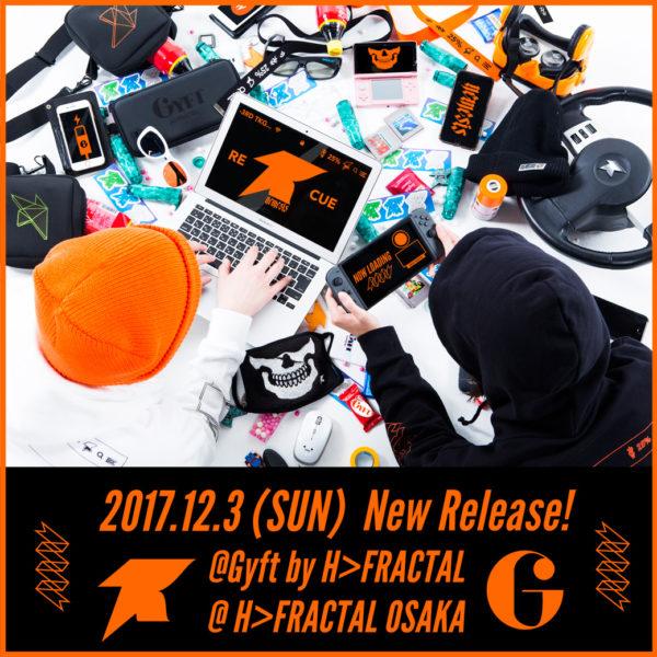 2017.12.03(SUN)11:00~店頭先行販売開始!!!【TKCH×GYFT by H>FRACTAL】3rd COLLECTION