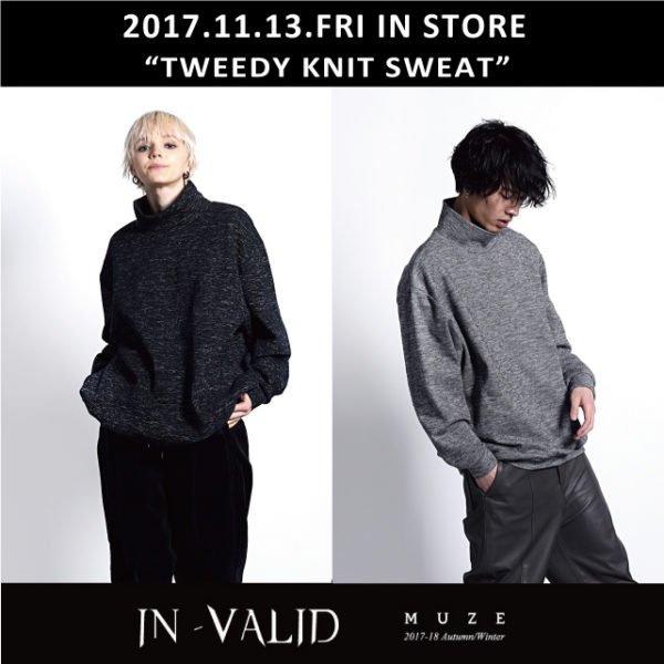 2017.11.10.FRI IN STORE【MUZE】TWEEDY KNIT SWEAT