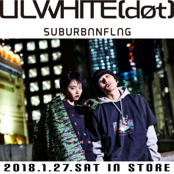 2018.1.27.SAT – 2.28.WED【LILWHITE(dot) 】POPUP SHOP !!! at GYFT by H>FRACTAL