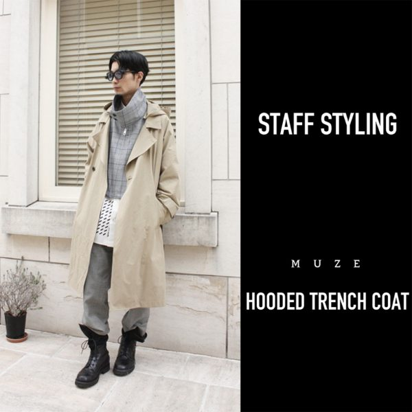 MEN'S STAFF STYLING / MUZE HOODED TRENCH COAT