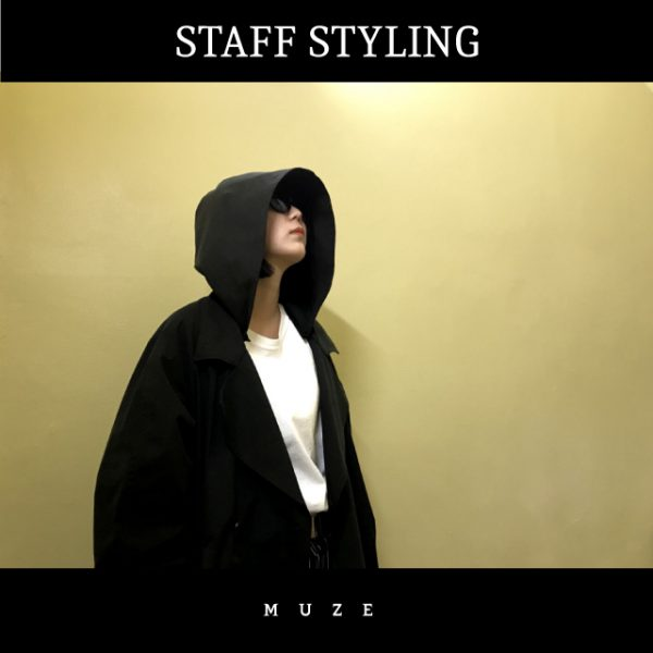 STAFF STYLING【MUZE】18SS COLLECTION /HOODED TRENCH COAT