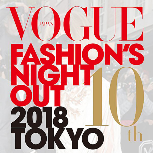 8.16.THU | 【VOGUE FASHION'S NIGHT OUT 2018】