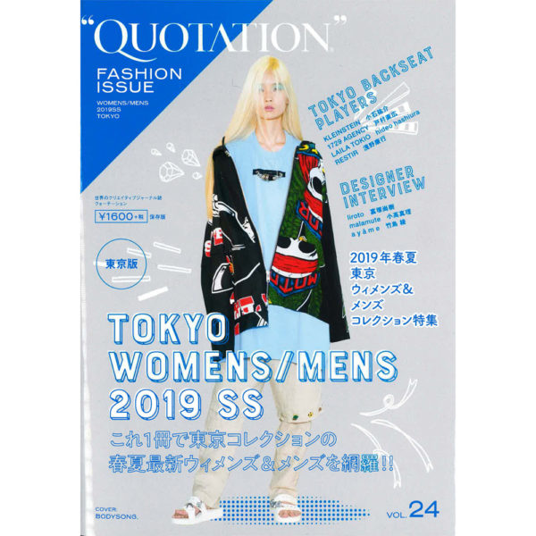 """QUOTATION FASHION ISSUE vol.24"" 掲載 ""MUZE"" ""PARADOX TOKYO"""