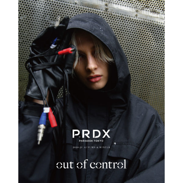 "PRDX PARADOX TOKYO  2020-21 AUTUMN&WINTER COLLECTION ""out of control"" IMAGE LOOK"