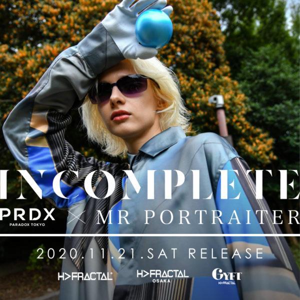 【NEW ARRIVAL】 MR PORTRAITER × PRDX PARADOX TOKYO