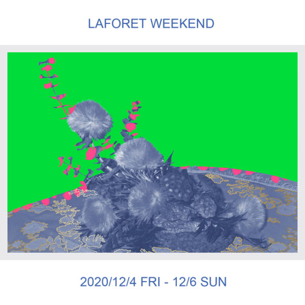 H>FRACTAL | 2020.12.04.FRI – 12.06.SUN【LAFORET WEEKEND】EVENT
