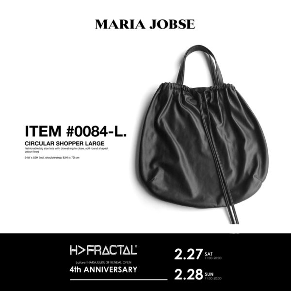 2021.2.27.SAT – 2.28.SUN 【H>FRACTAL Laforet HARAJUKU 3F RENEWAL OPEN 4th ANNIVERSARY EVENT】NEW BRAND 【MARIA JOBSE】