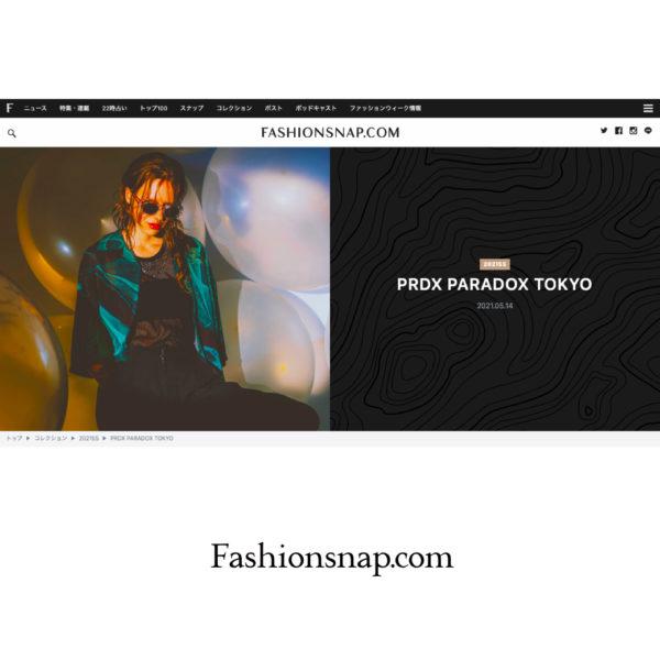 """FASHIONSNAP.COM [ファッションスナップ・ドットコム]"" PRDX PARADOX TOKYO 2021春夏コレクション LOOK掲載"